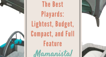 The Best Playards: Lightest, Budget, Compact, and Full Feature