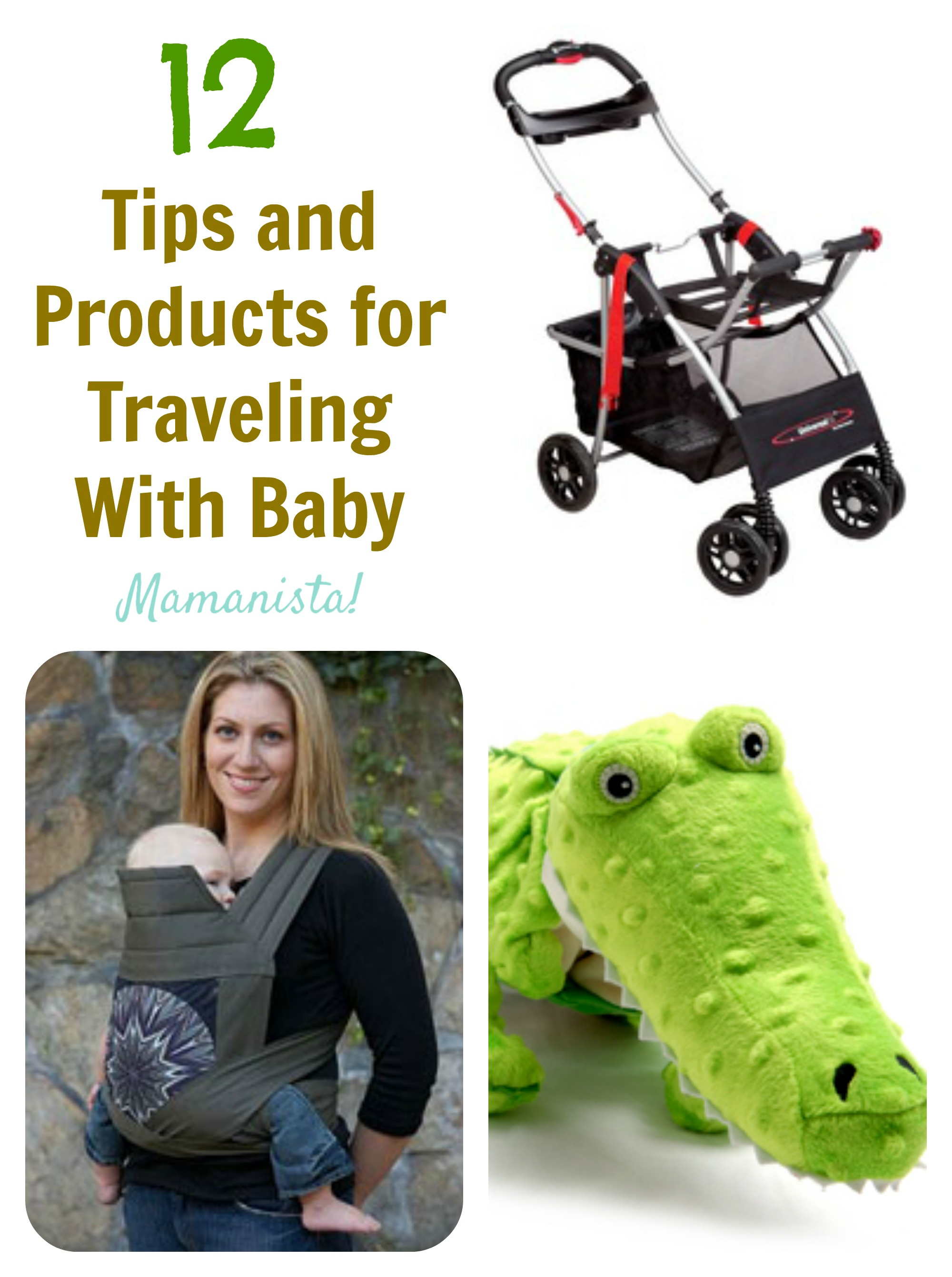 Tips and Products for Traveling With Baby