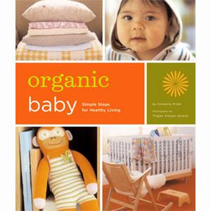 How to Raise an Organic Baby