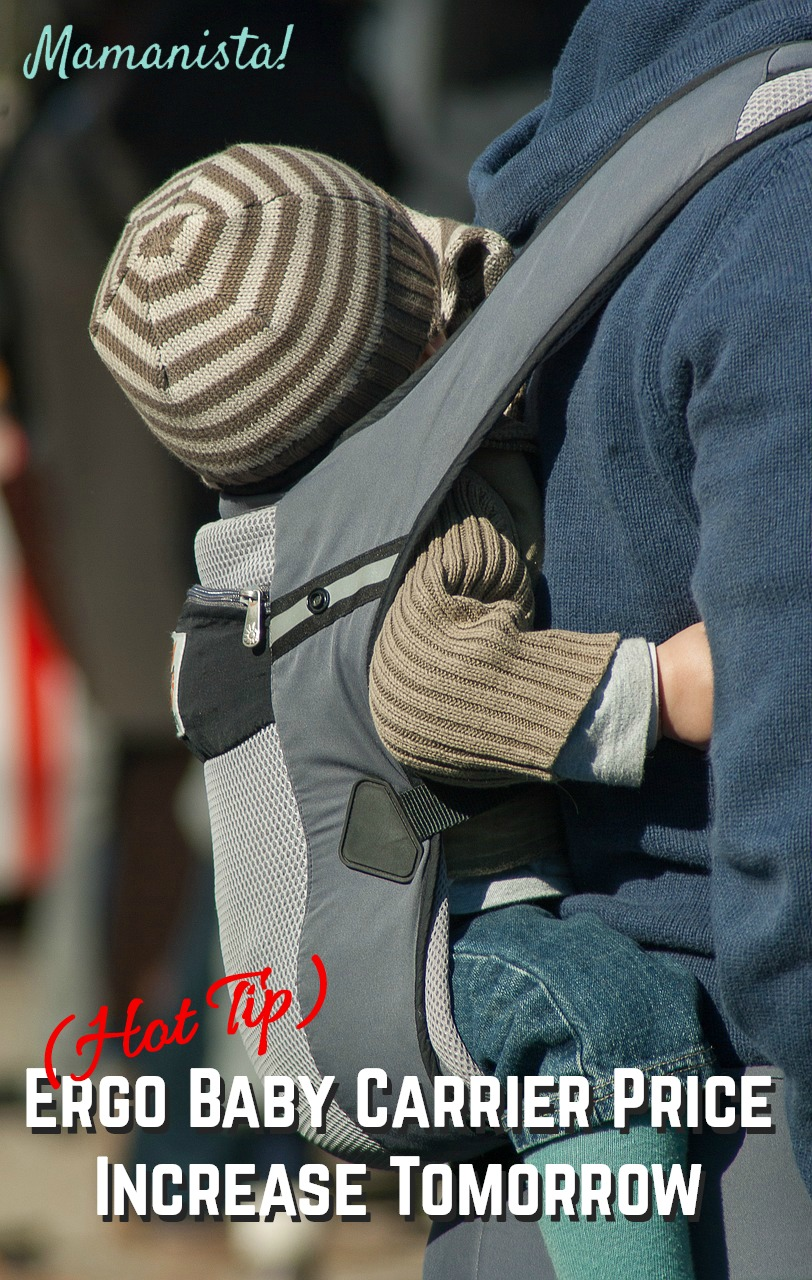 Ergo Baby Carrier Price Increase Tomorrow (Hot Tip)