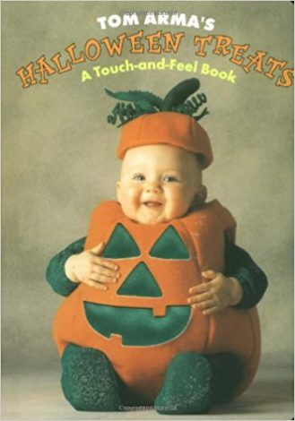 Halloween Treats A Touch-and-Feel Book