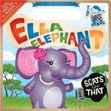 Ella Elephant Scats Like That