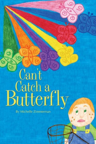 Can't Catch A Butterfly Book