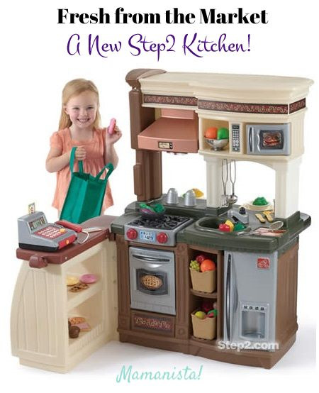 Fresh From The Market A New Step2 Kitchen Mamanista