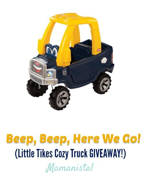 Beep, Beep, Here We Go! (Little Tikes Cozy Truck GIVEAWAY!)