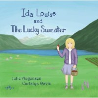 A Tale of Confidence: Ida Louise and The Lucky Sweater