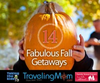 Fabulous Fall Getaways