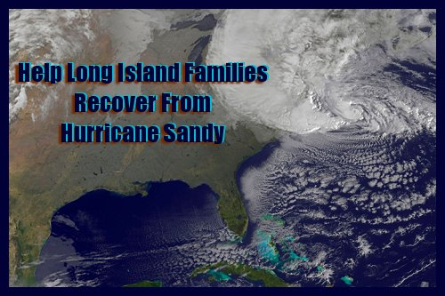 Adopt a Long Island Family Affected by Hurricane Sandy