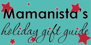Mamanista's Gift Guide for Boys