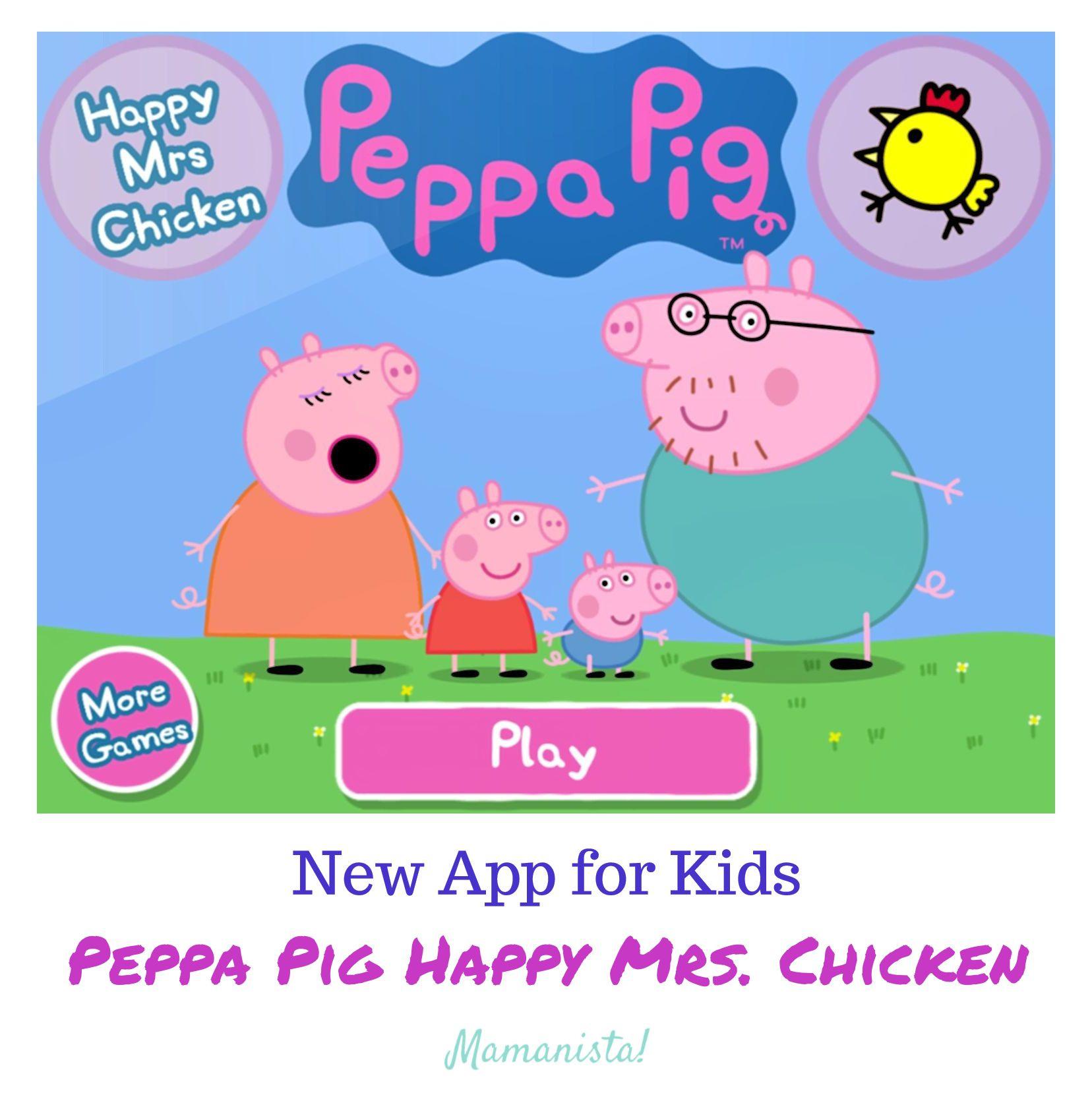 New App for Kids: Peppa Pig Happy Mrs. Chicken