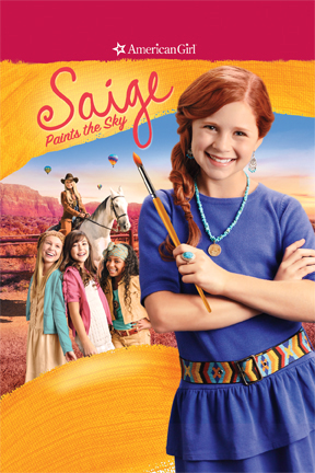 An American Girl: Saige Paints the Sky (The Movie)