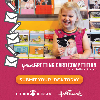 Caring Bridge Hallmark Card Contest