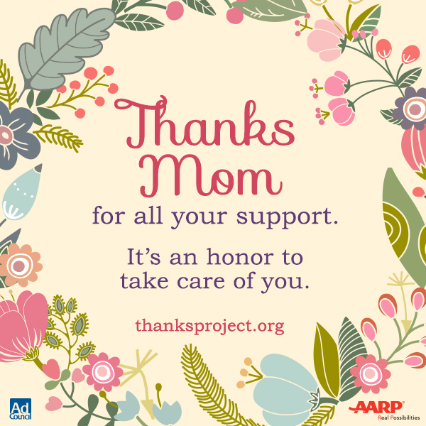 This Mother's Day, Thank the Caregivers in Your Family With the #ThanksProject and the AARP