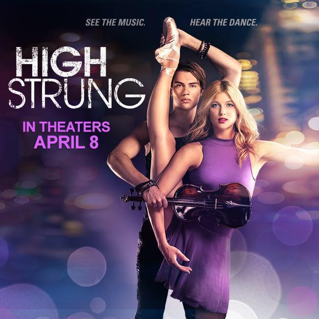 High Strung In Theaters April 8th, It's A Must See!