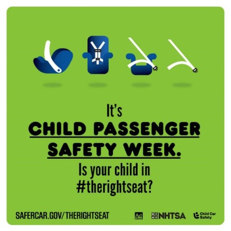 Child Passenger Safety Week – Could You Have The Wrong Seat?