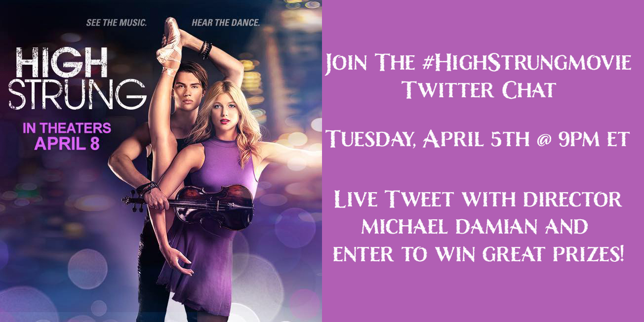 It's A #HighStrungMovie Twitter Party! And You're Invited! Join Us Tuesday April 5th at 9PM ET