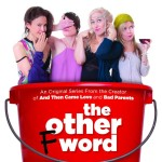 New Series THE OTHER F WORD Is Brilliantly Written