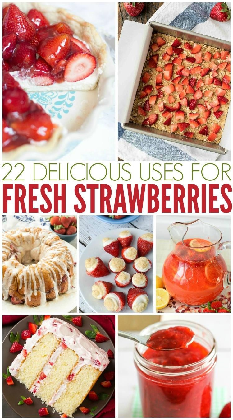 22 Delicious Uses For Fresh Strawberries