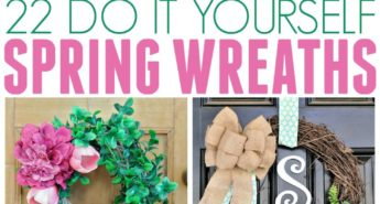 22 Do It Yourself Spring Wreaths