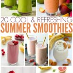 20 Cool & Refreshing Summer Smoothies