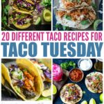 20 Different Taco Recipes For Taco Tuesday
