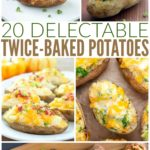 20 Delectable Twice-Baked Potatoes