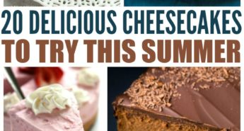 20 Delicious Cheesecakes To Try This Summer