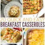 20 Quick & Easy Breakfast Casseroles