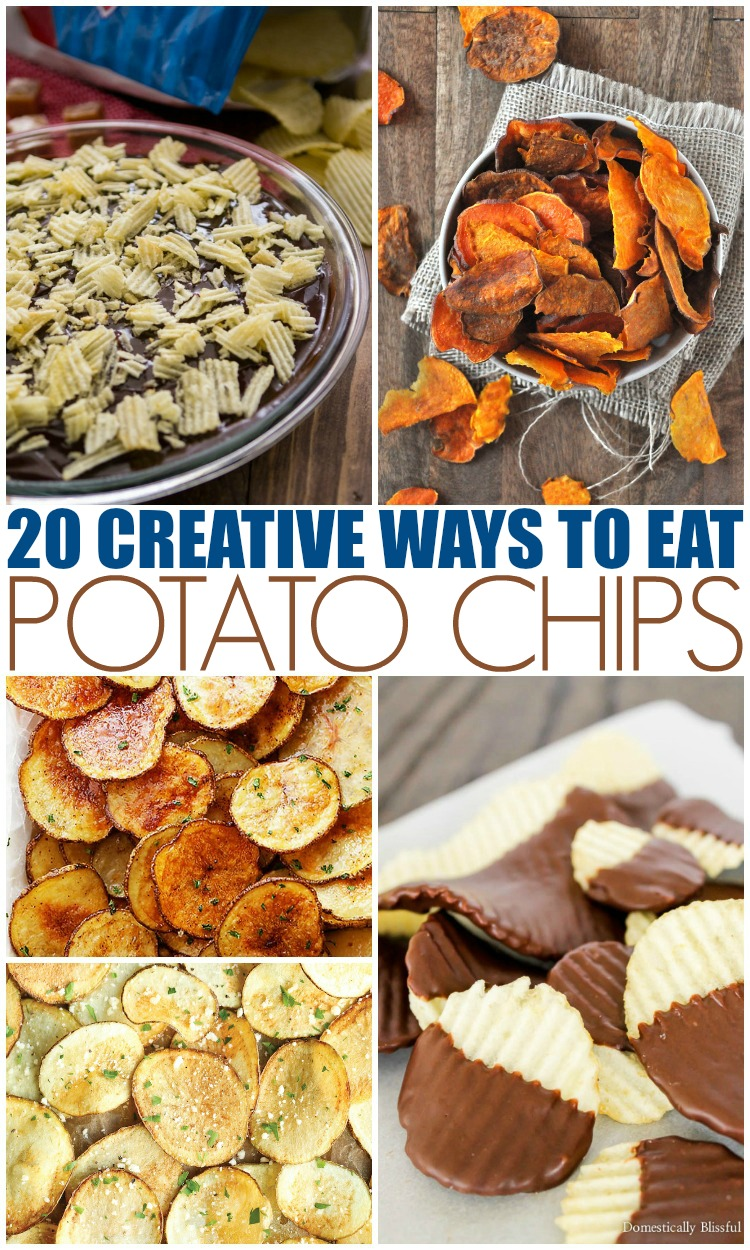20 Creative Ways To Eat Potato Chips