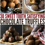 30 Sweet Tooth Satisfying Chocolate Truffles