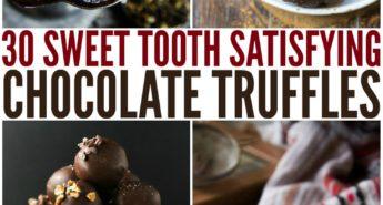 30 Sweet Tooth Satisfying Chocolate Truffles