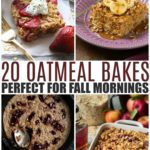 20 Oatmeal Bakes Perfect For Fall Mornings