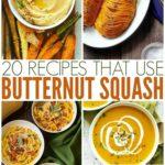 20 Recipes That Use Butternut Squash