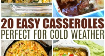 20 Easy Casseroles Perfect For Cold Weather