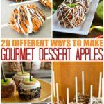 20 Different Ways To Make Gourmet Dessert Apples