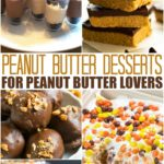 20 Peanut Butter Desserts For Peanut Butter Lovers