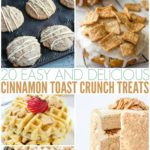 20 Easy And Delicious Cinnamon Toast Crunch Treats