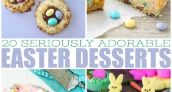 20 Seriously Adorable Easter Desserts