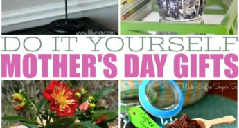 Do It Yourself Mother's Day Gifts