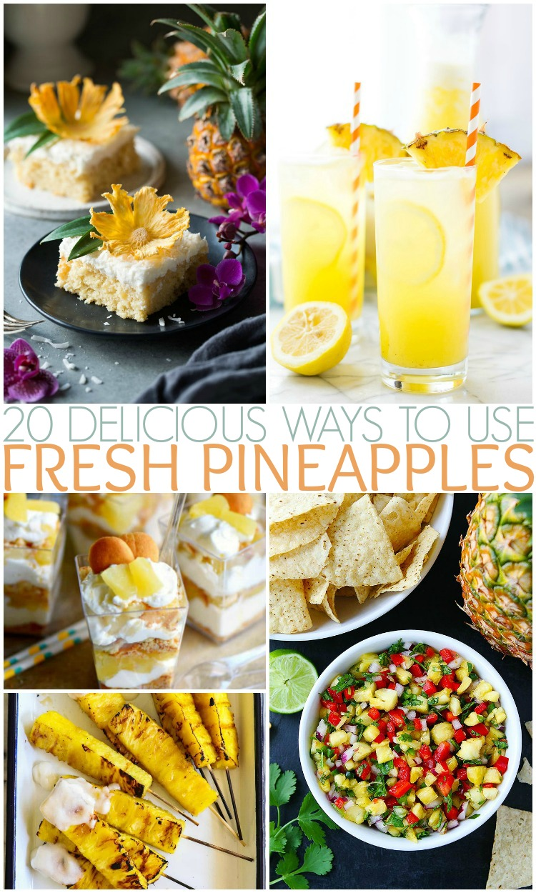 20 Delicious Ways To Use Fresh Pineapples