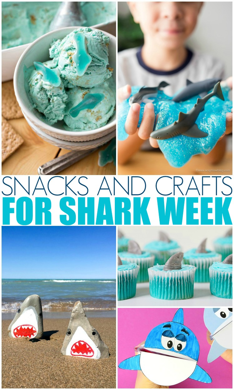 Shark Week Snacks and Crafts