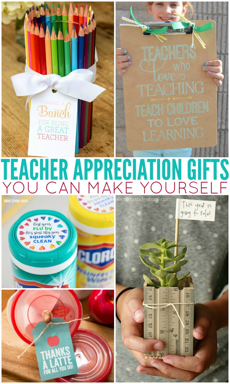 Teacher Appreciation Gifts You Can Make Yourself