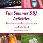 We have put together a list of fun summer DIY activities to do with your kids and the best part is they won't break the bank!