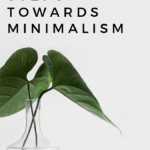 We have put together 11 simple steps towards minimalism to help you get on the right track and begin simplifying your life.