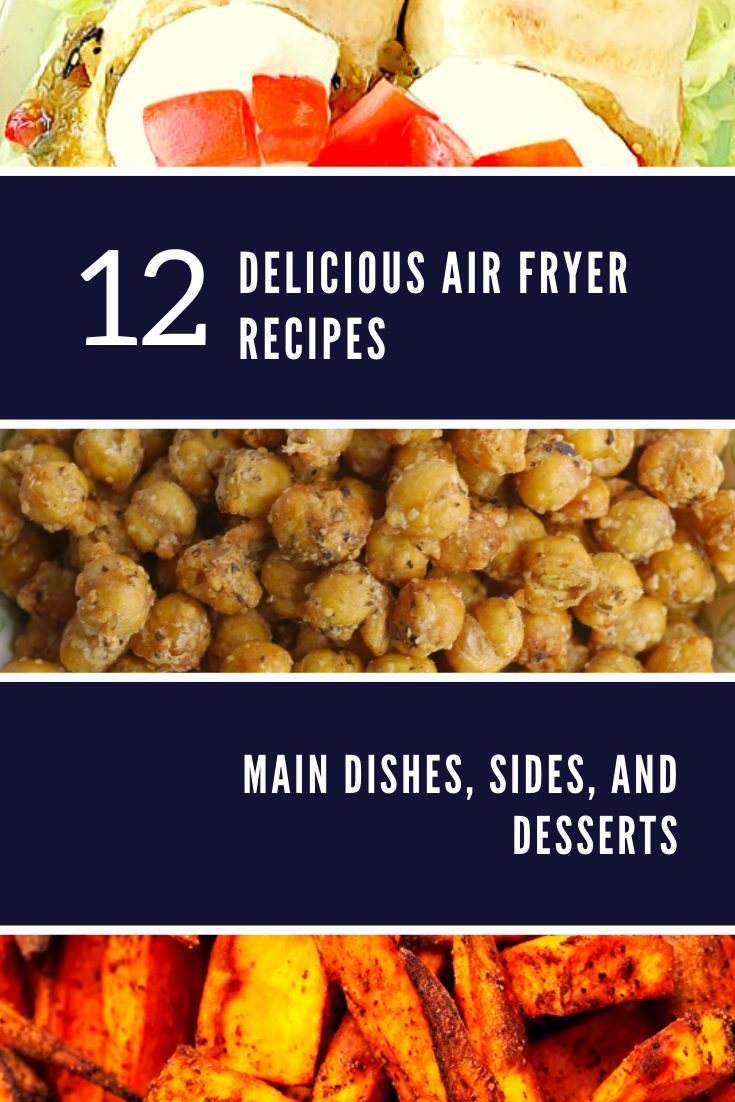 Air fryers are one of the most popular kitchen appliances. Here are 12 of the delicious air fryer recipes I've found that my family and I will be trying.