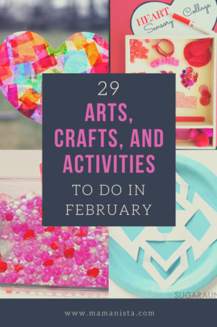 Looking for winter boredom busters? We've collected a list of 29 arts, crafts, and activities to do in February - one for each day of the month!