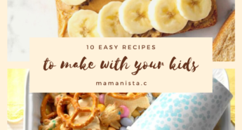 These 10 easy recipes to make with your kids will save you time and make for a fun and practical learning activity!
